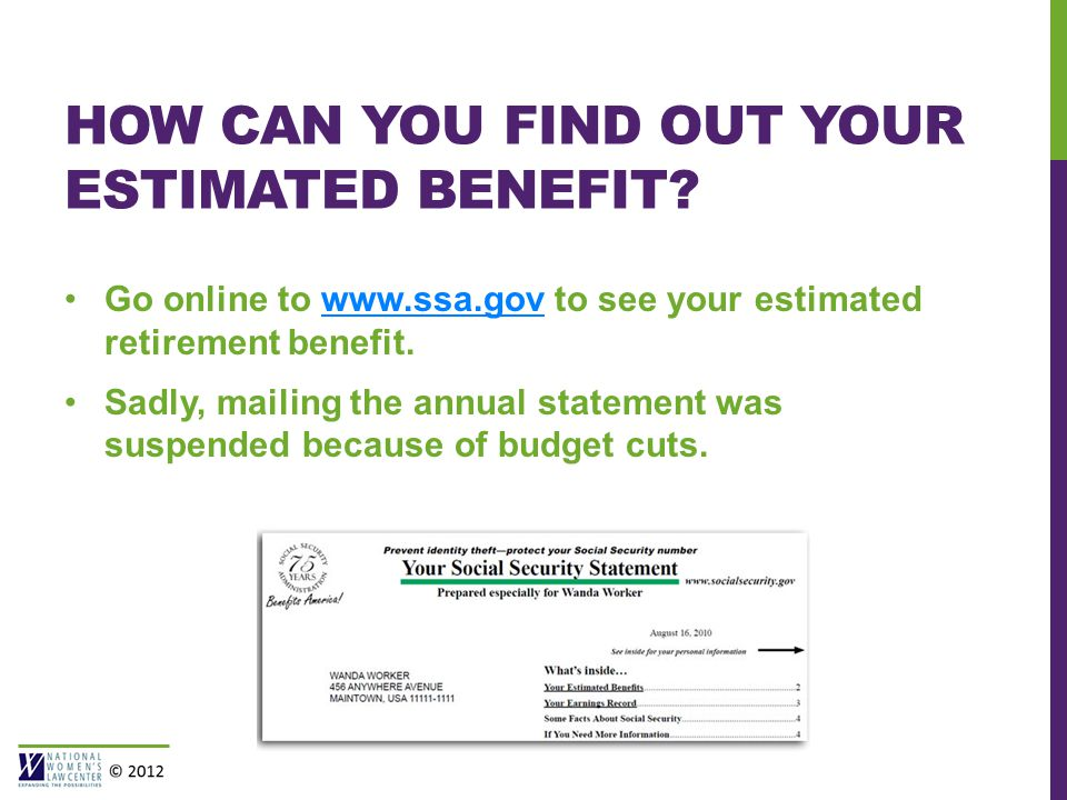 HOW CAN YOU FIND OUT YOUR ESTIMATED BENEFIT.