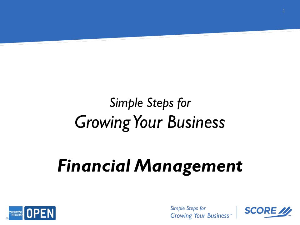 1 Simple Steps for Growing Your Business Financial Management