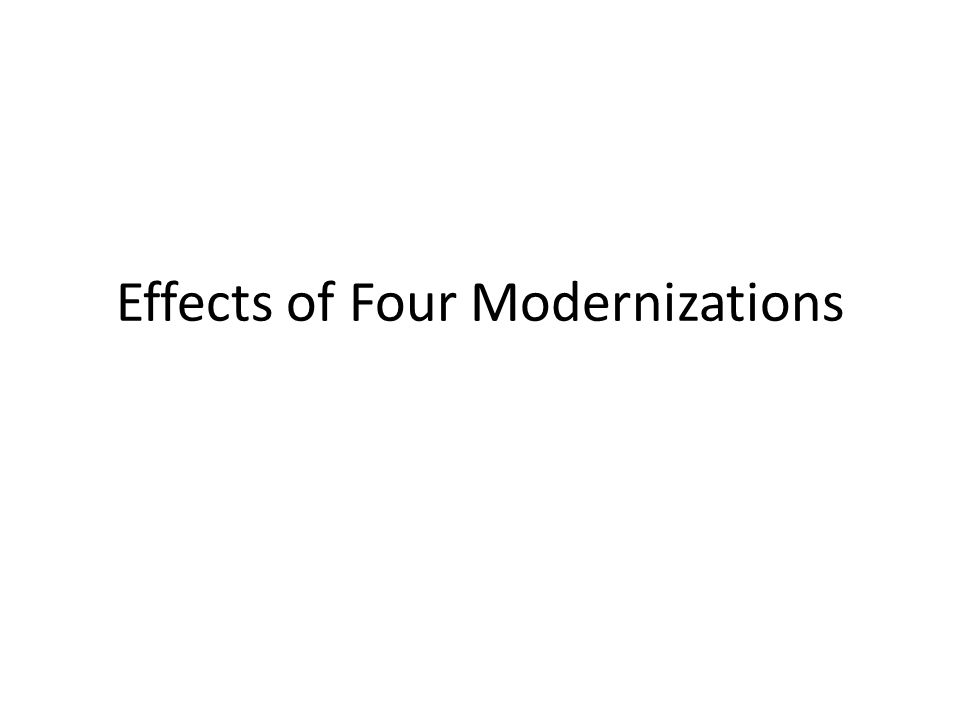 Effects of Four Modernizations
