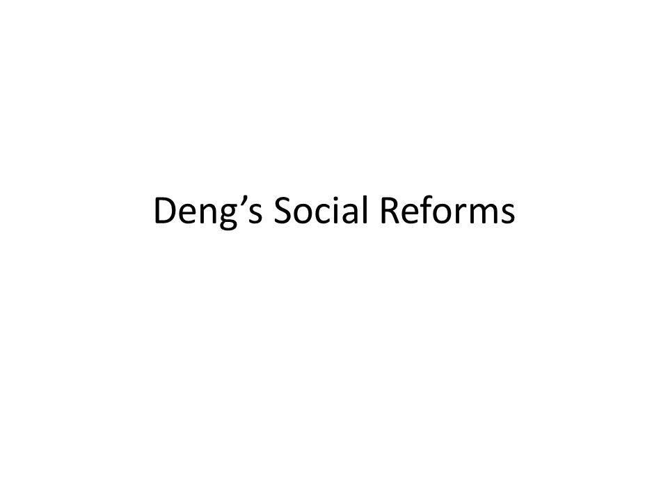 Deng's Social Reforms