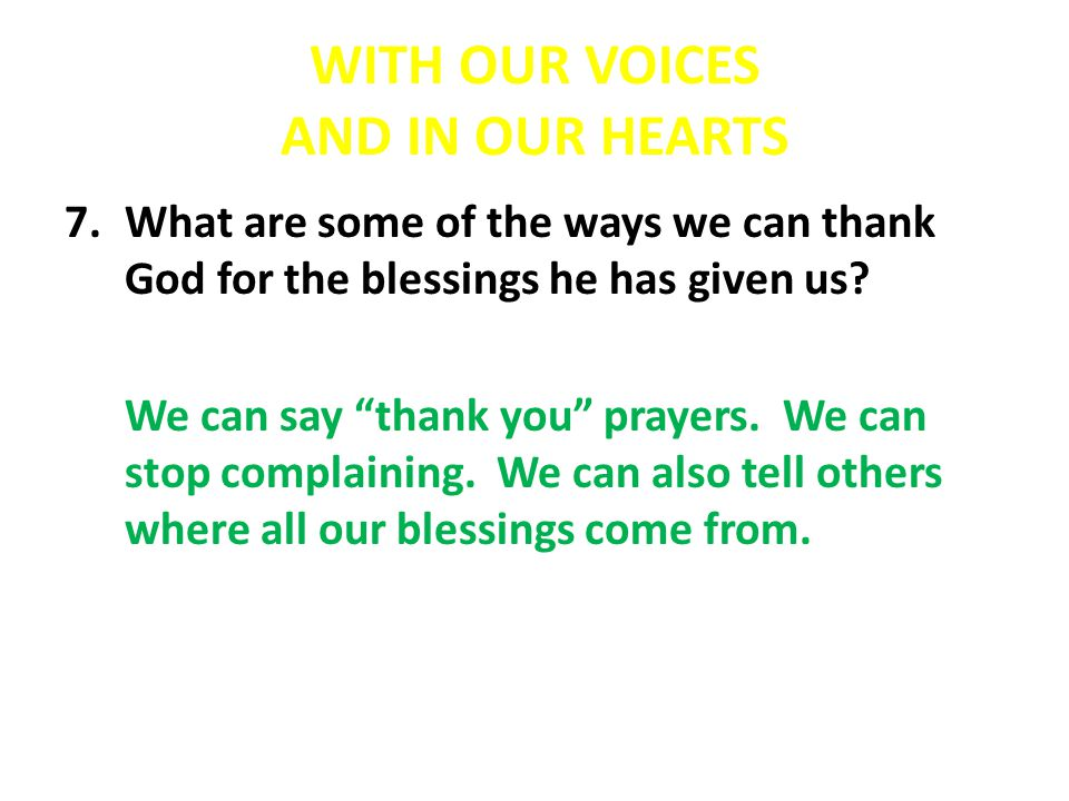 WHAT CAN WE DO TO SHOW OUR APPRECIATION FOR GOD'S GOODNESS.