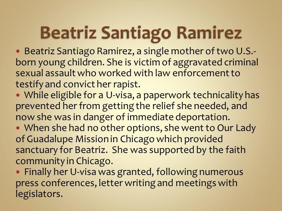 Beatriz Santiago Ramirez, a single mother of two U.S.- born young children.