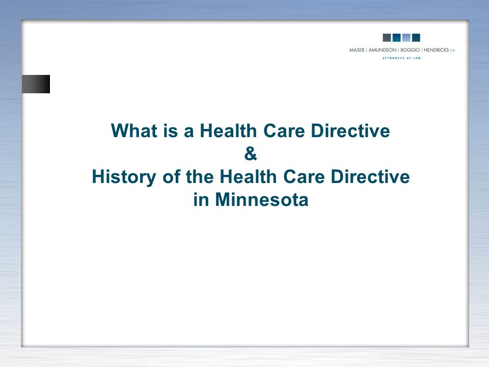 What is a Health Care Directive & History of the Health Care Directive in Minnesota