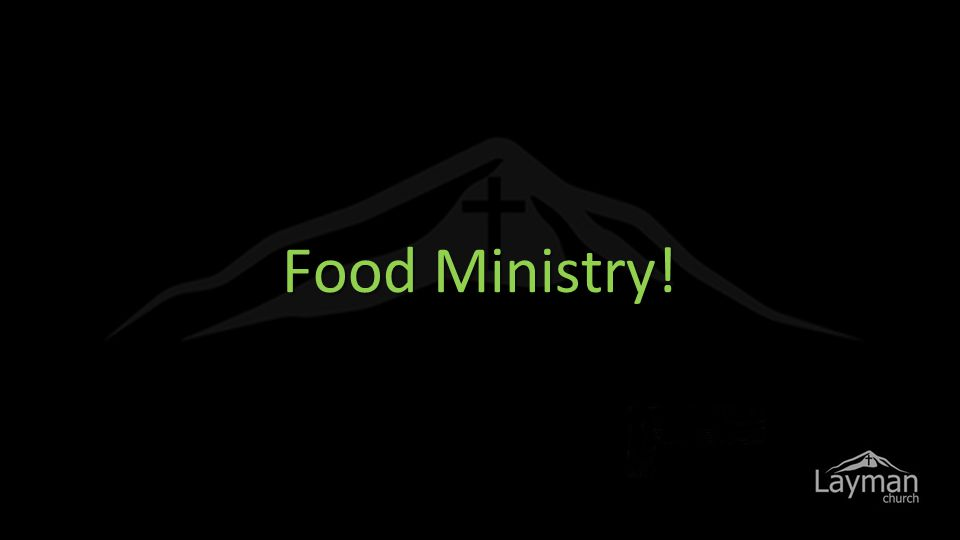 Food Ministry!