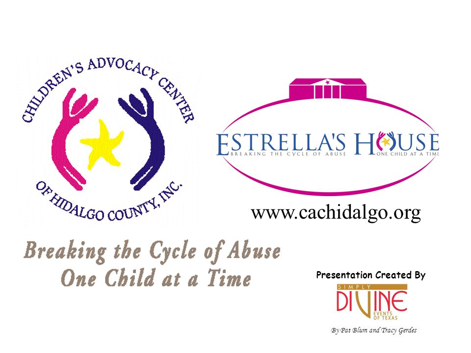 How Children Are Referred CPS or Law Enforcement schedules an appointment for an interview and/or a sexual assault exam at Children's Advocacy Center Estrella's House