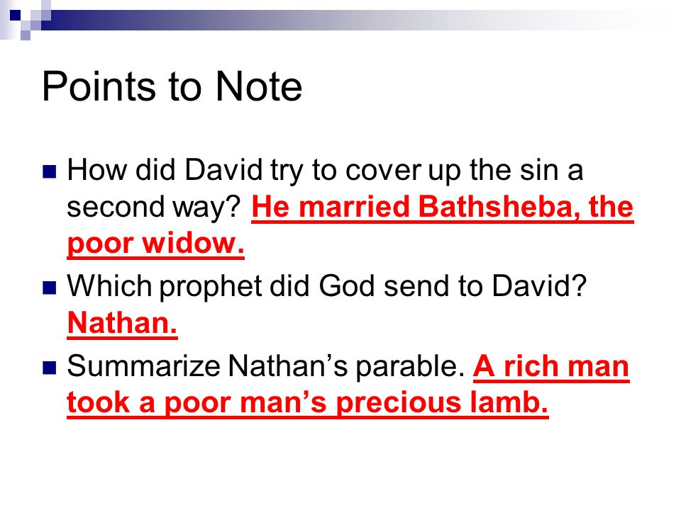 Points to Note How did David try to cover up the sin a second way.