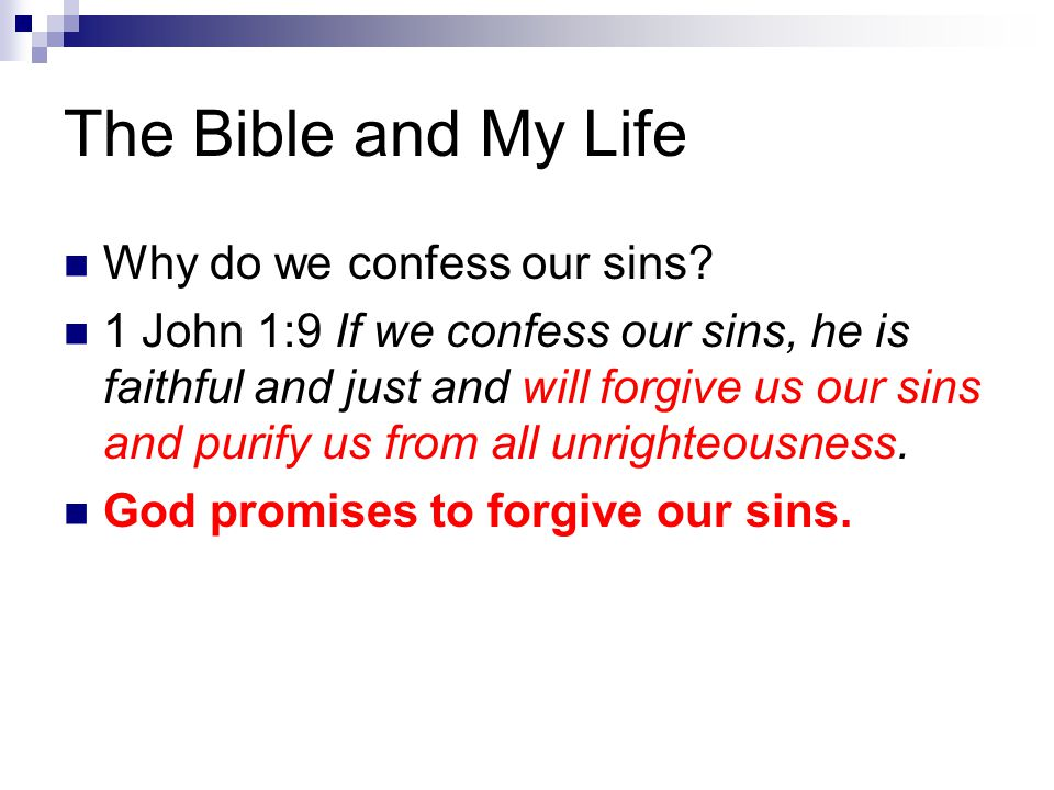 The Bible and My Life Why do we confess our sins.