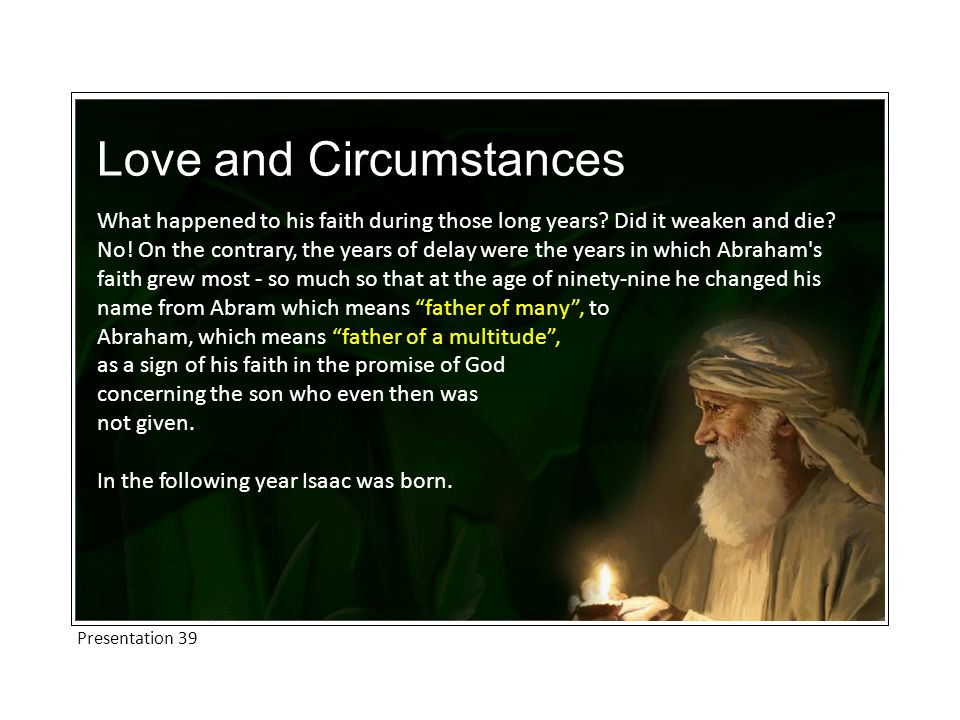 Love and Circumstances What happened to his faith during those long years.