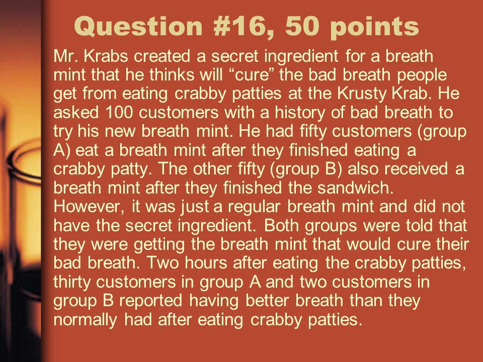 Question #16, 50 points Mr.