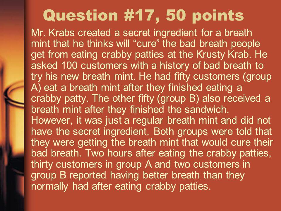 Question #17, 50 points Mr.