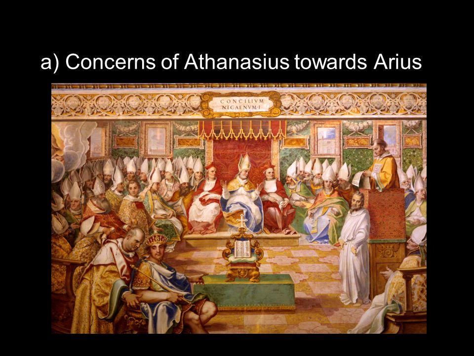 a) Concerns of Athanasius towards Arius