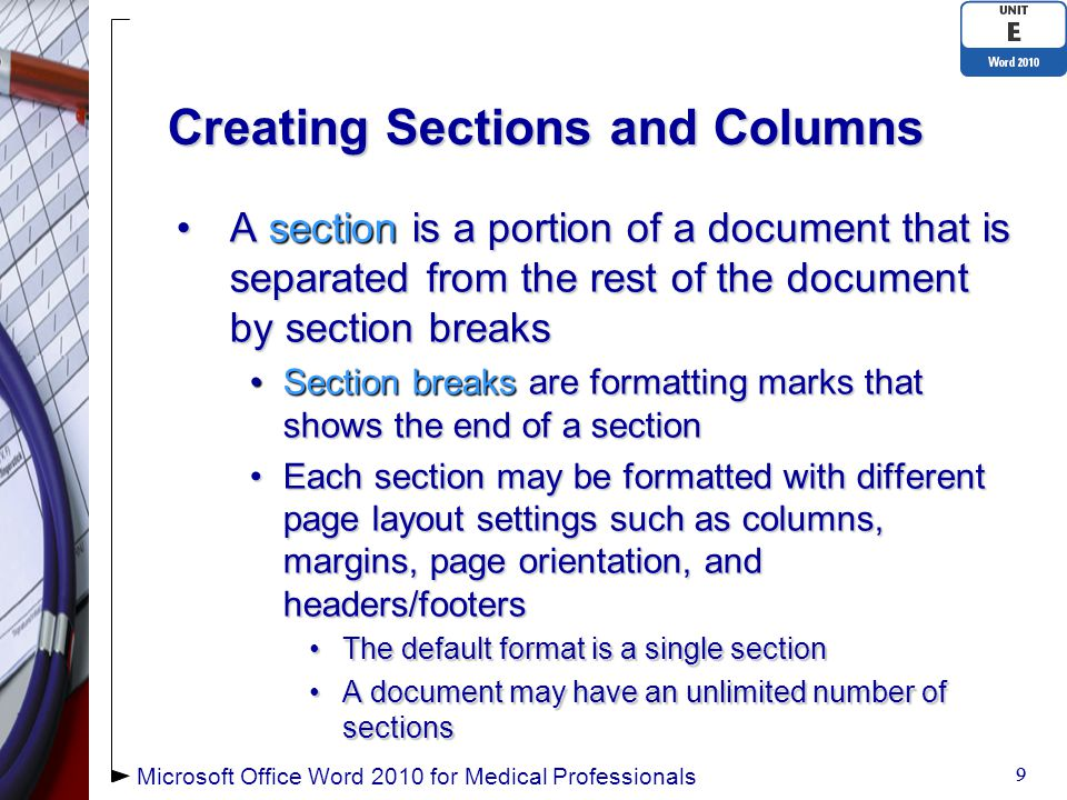 Adding Headers and Footers (continued) 30 Page number in footer Microsoft Office Word 2010 for Medical Professionals Header text centered on every page