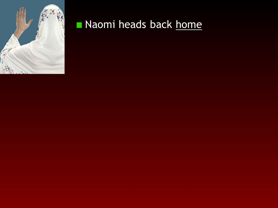 Naomi heads back home