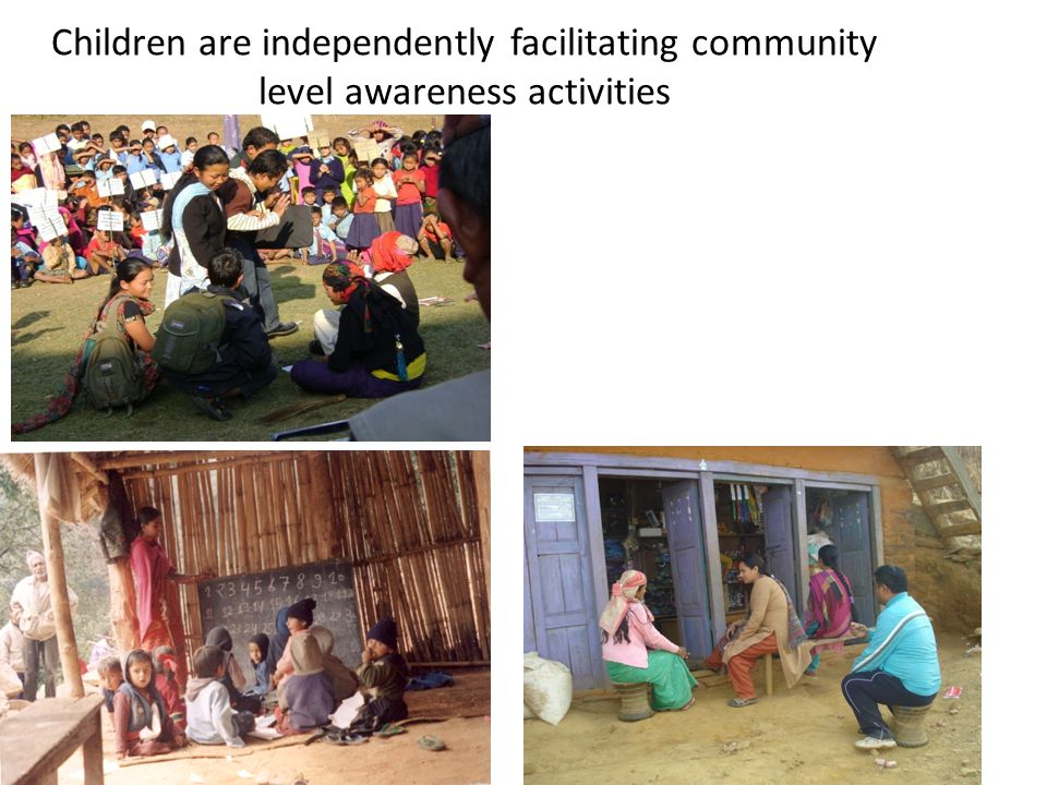 Children are independently facilitating community level awareness activities