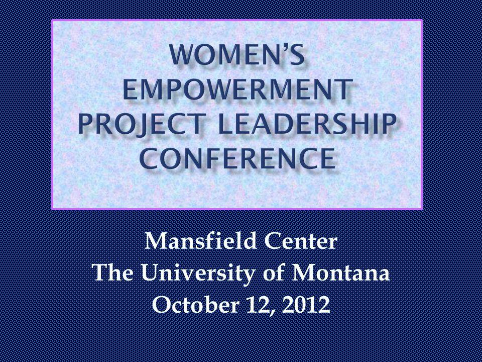 Mansfield Center The University of Montana October 12, 2012