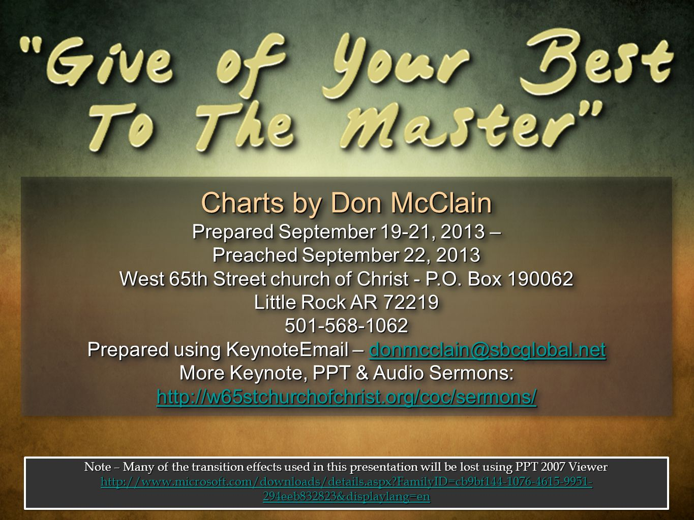 Charts by Don McClain Prepared September 19-21, 2013 – Preached September 22, 2013 West 65th Street church of Christ - P.O.
