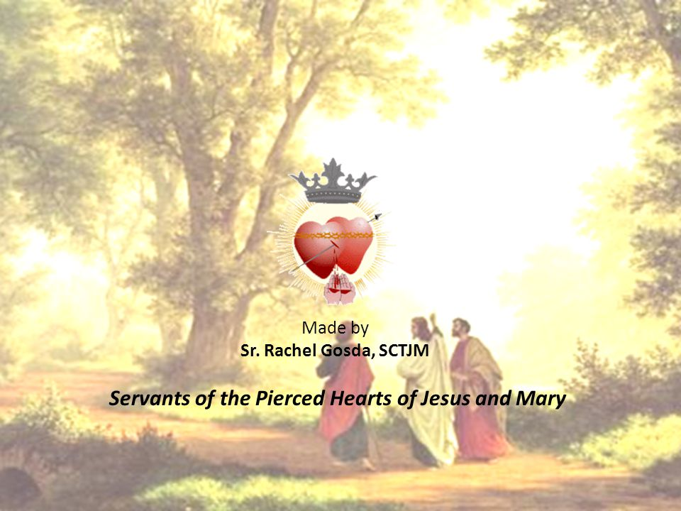 Made by Sr. Rachel Gosda, SCTJM Servants of the Pierced Hearts of Jesus and Mary