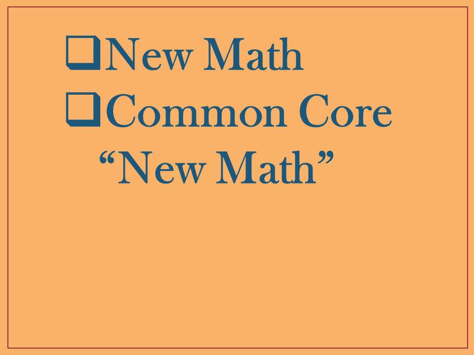  New Math  Common Core New Math