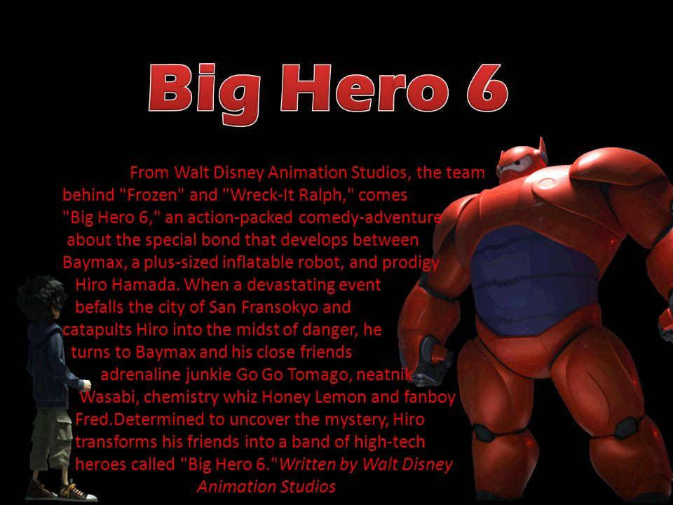From Walt Disney Animation Studios, the team behind