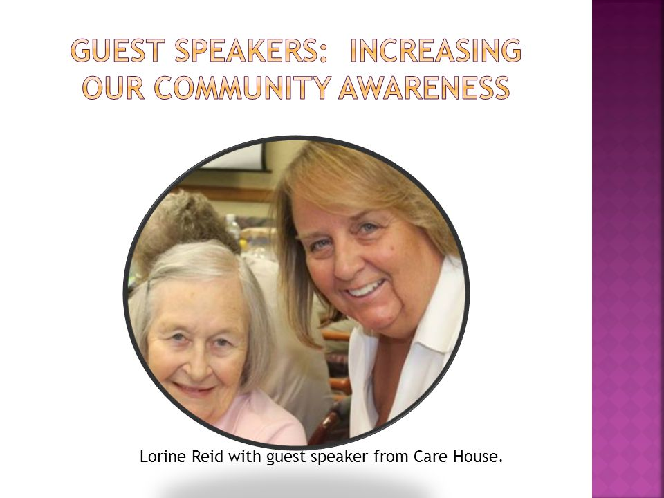 Lorine Reid with guest speaker from Care House.
