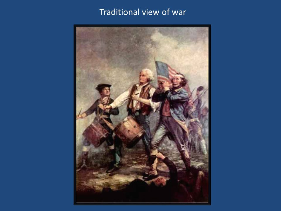 Traditional view of war