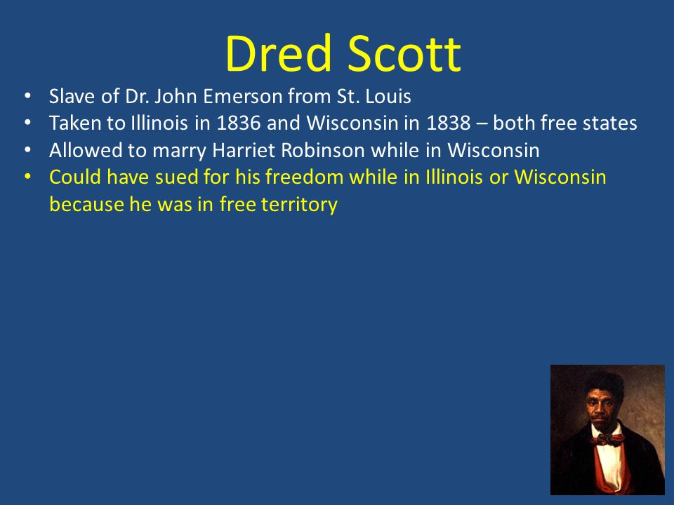 Dred Scott Slave of Dr. John Emerson from St.