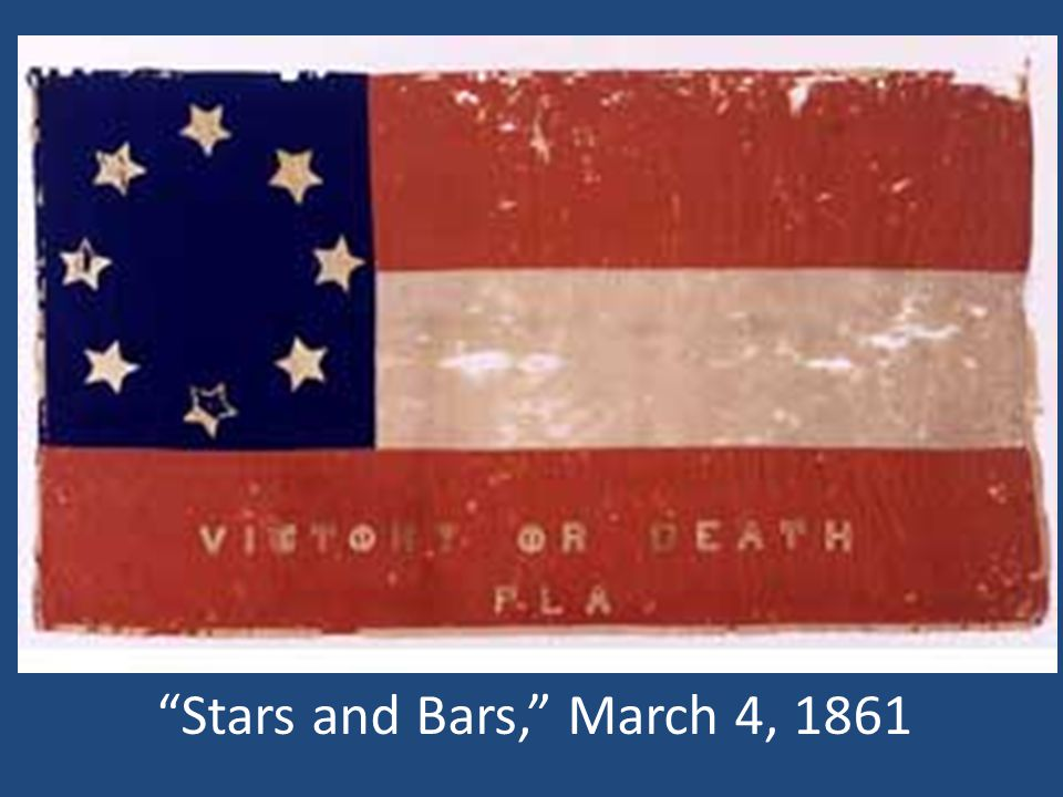 Stars and Bars, March 4, 1861
