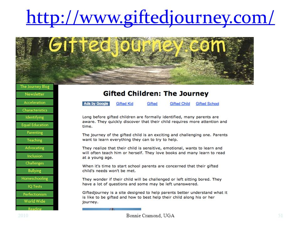 http://www.giftedjourney.com/ 2010Bonnie Cramond, UGA51