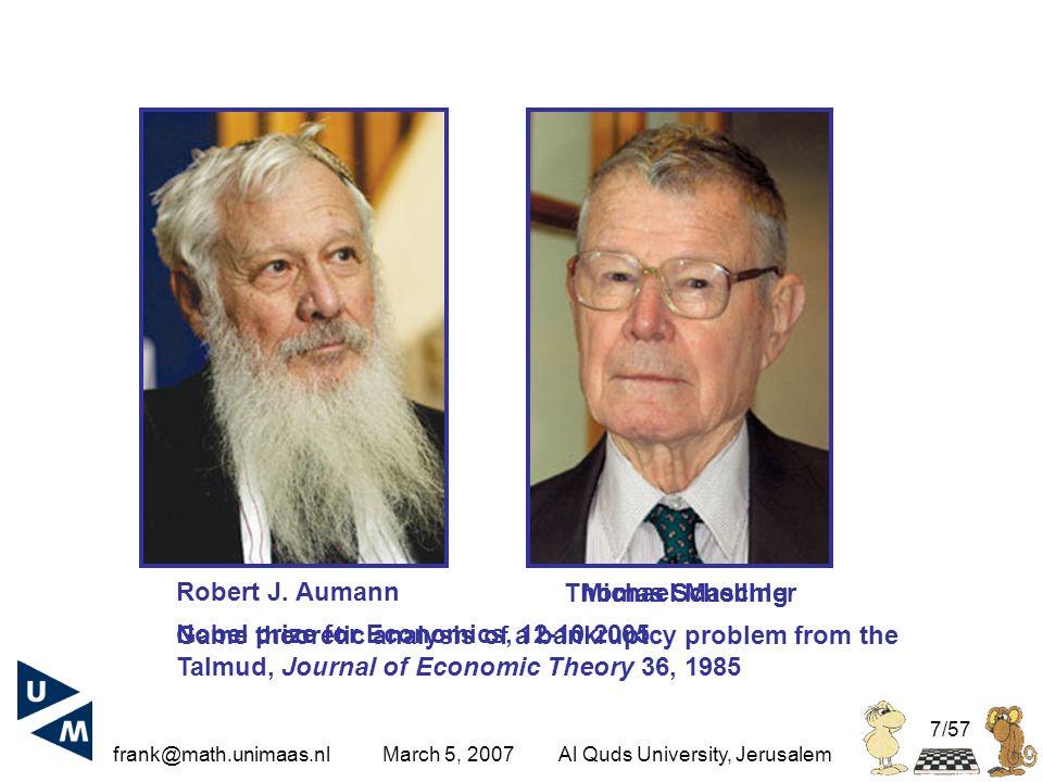 frank@math.unimaas.nl March 5, 2007Al Quds University, Jerusalem 7/57 Robert J.