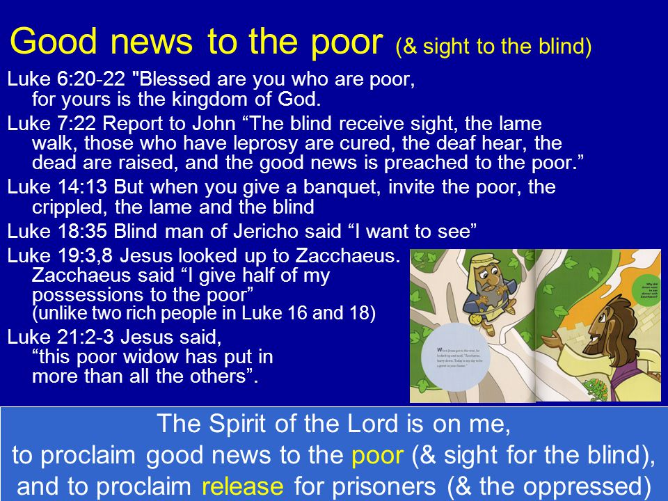 Good news to the poor (& sight to the blind) Luke 6:20-22