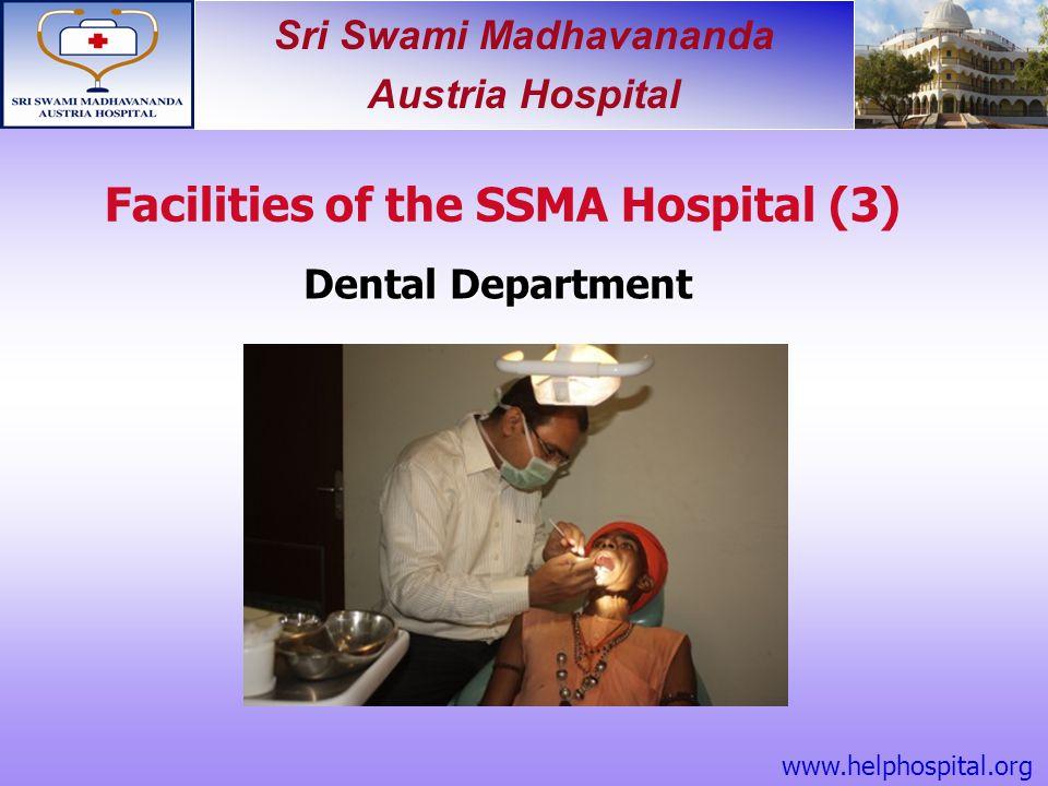 Sri Swami Madhavananda Austria Hospital Dental Department Facilities of the SSMA Hospital (3) www.helphospital.org