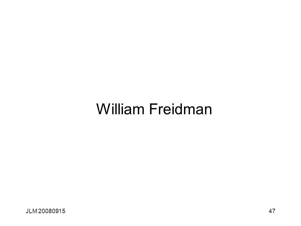 JLM 2008091547 William Freidman