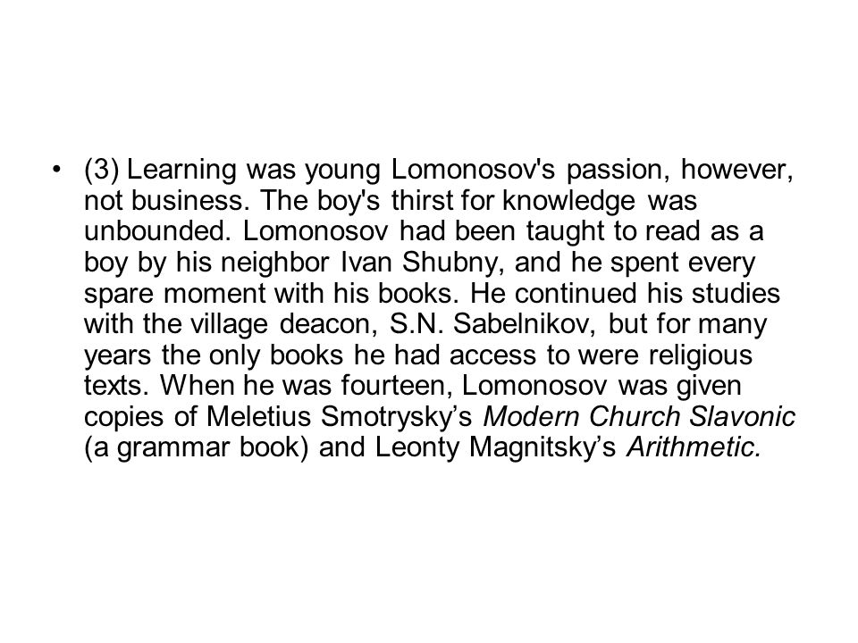 Part 3.Gap Fill. You are going to read a text about Mikhail Lomonosov.