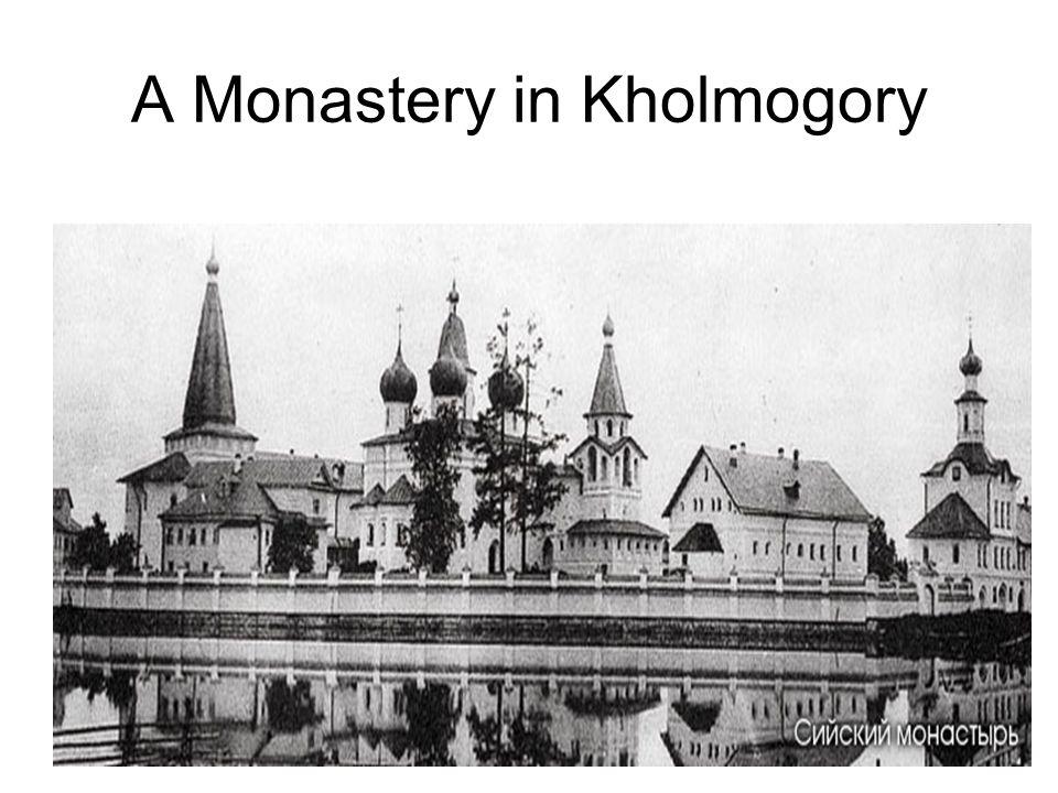 A Monastery in Kholmogory