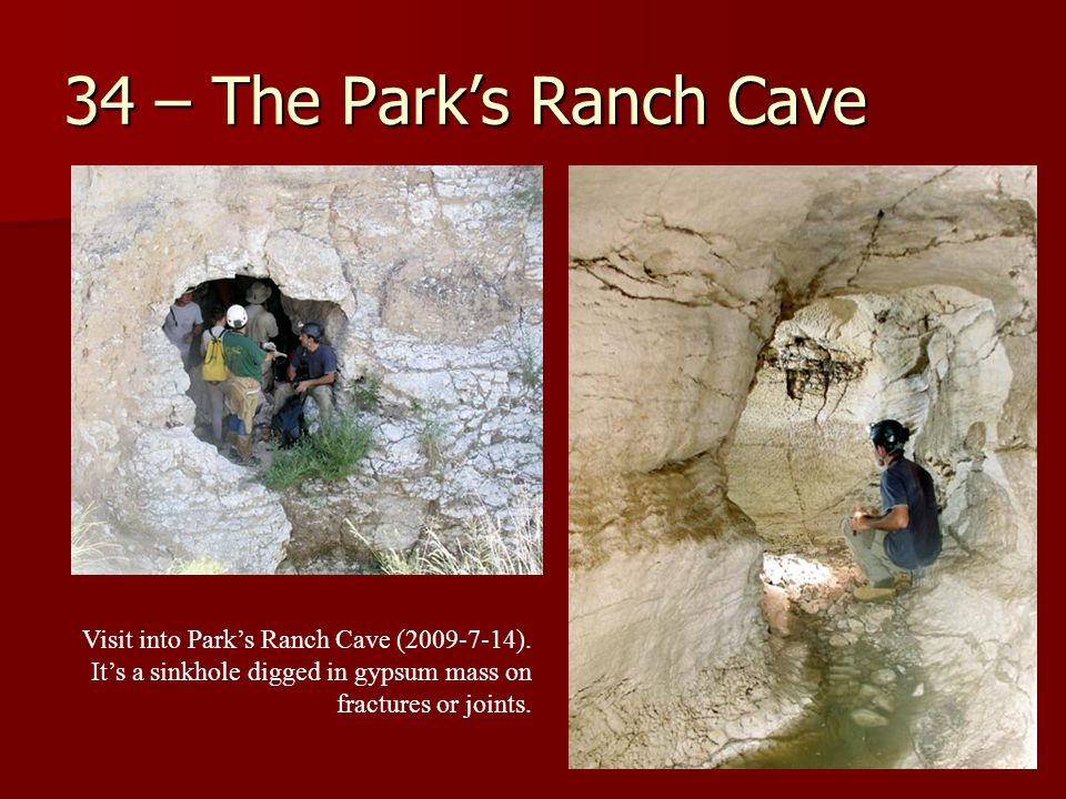 34 – The Park's Ranch Cave Visit into Park's Ranch Cave (2009-7-14).
