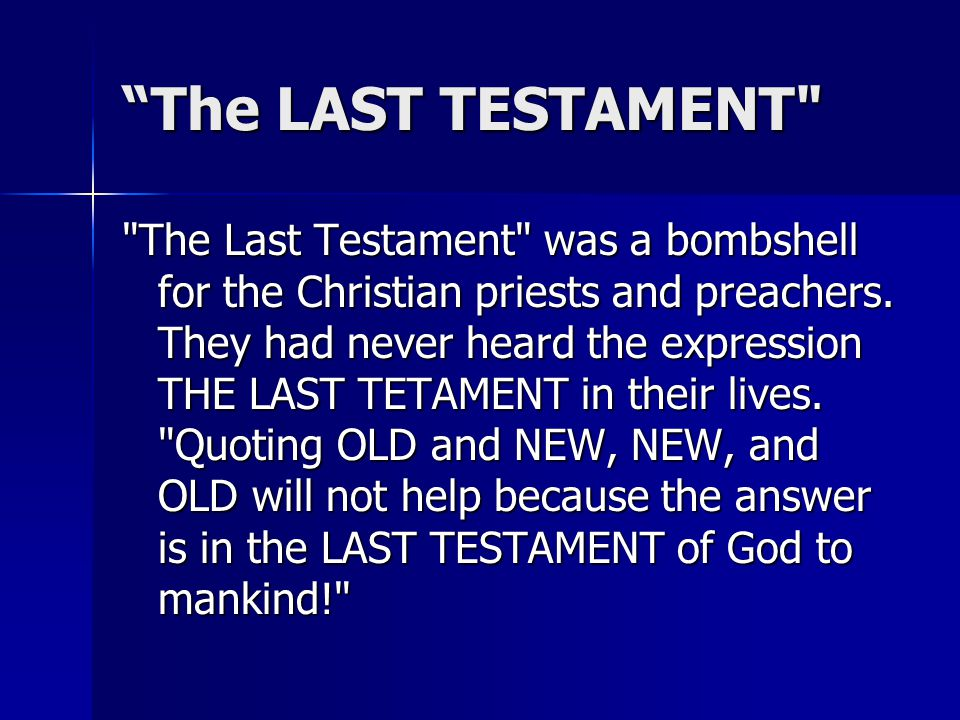 """The LAST TESTAMENT"