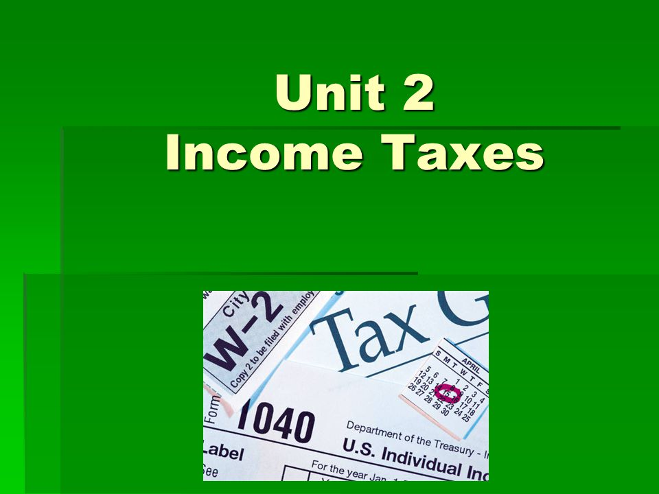 Unit 2 Income Taxes