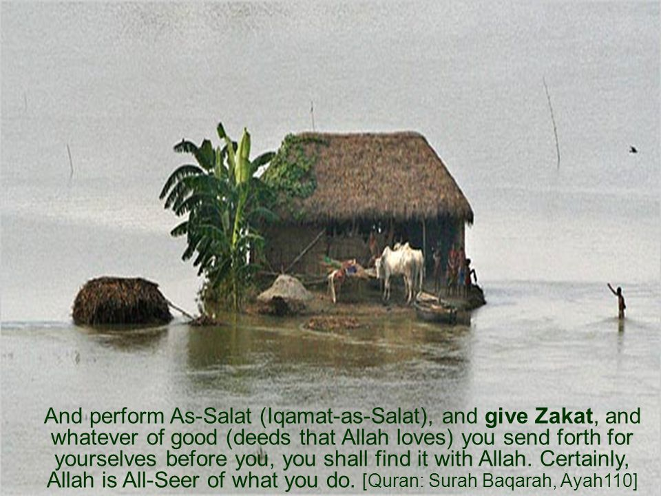 And perform As-Salat (Iqamat-as-Salat), and give Zakat, and whatever of good (deeds that Allah loves) you send forth for yourselves before you, you shall find it with Allah.