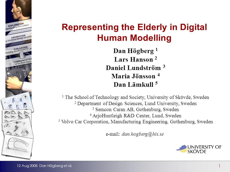 1 12 Aug 2008 Dan Högberg et al.