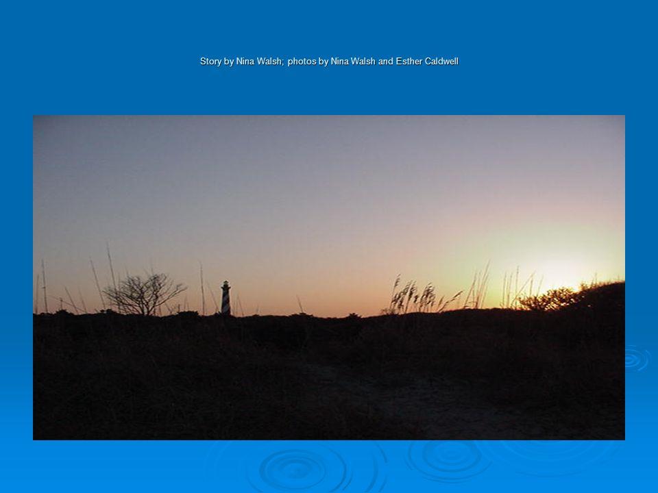 Story by Nina Walsh; photos by Nina Walsh and Esther Caldwell