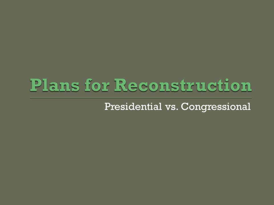 Presidential vs. Congressional