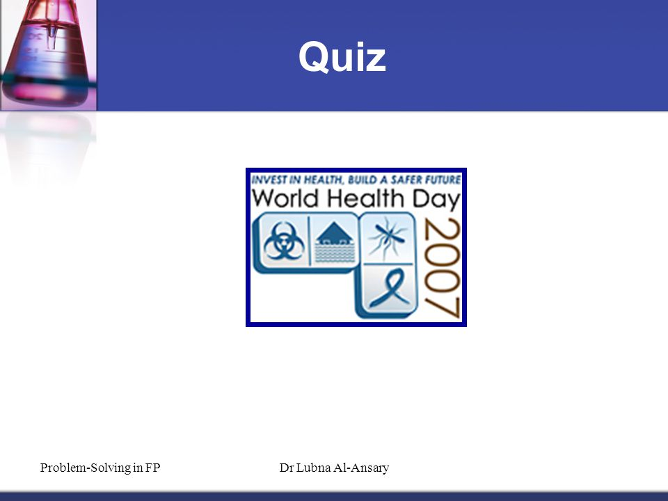 Quiz Problem-Solving in FPDr Lubna Al-Ansary