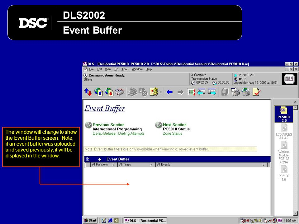 DLS2002 Event Buffer The window will change to show the Event Buffer screen. Note, if an event buffer was uploaded and saved previously, it will be di