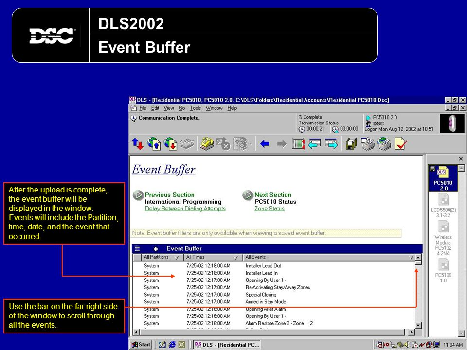 DLS2002 Event Buffer After the upload is complete, the event buffer will be displayed in the window. Events will include the Partition, time, date, an