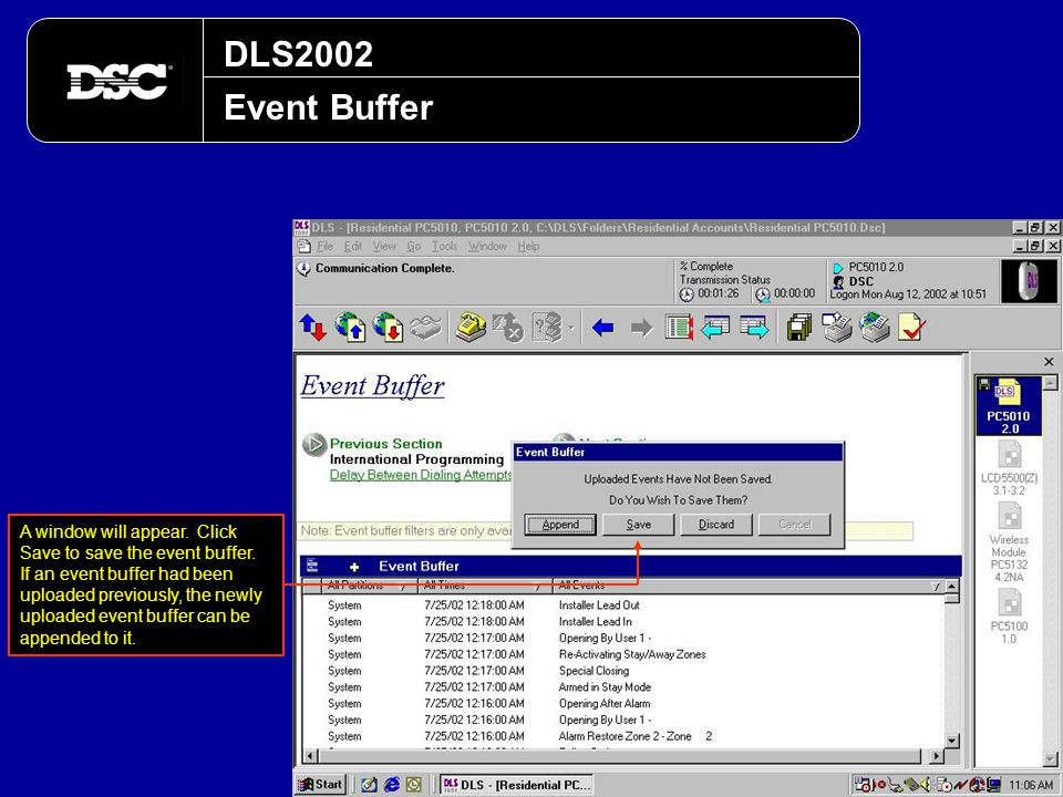 DLS2002 Event Buffer A window will appear. Click Save to save the event buffer. If an event buffer had been uploaded previously, the newly uploaded ev