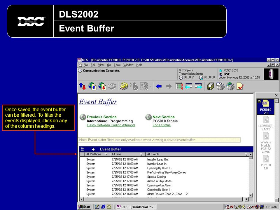 DLS2002 Event Buffer Once saved, the event buffer can be filtered. To filter the events displayed, click on any of the column headings.