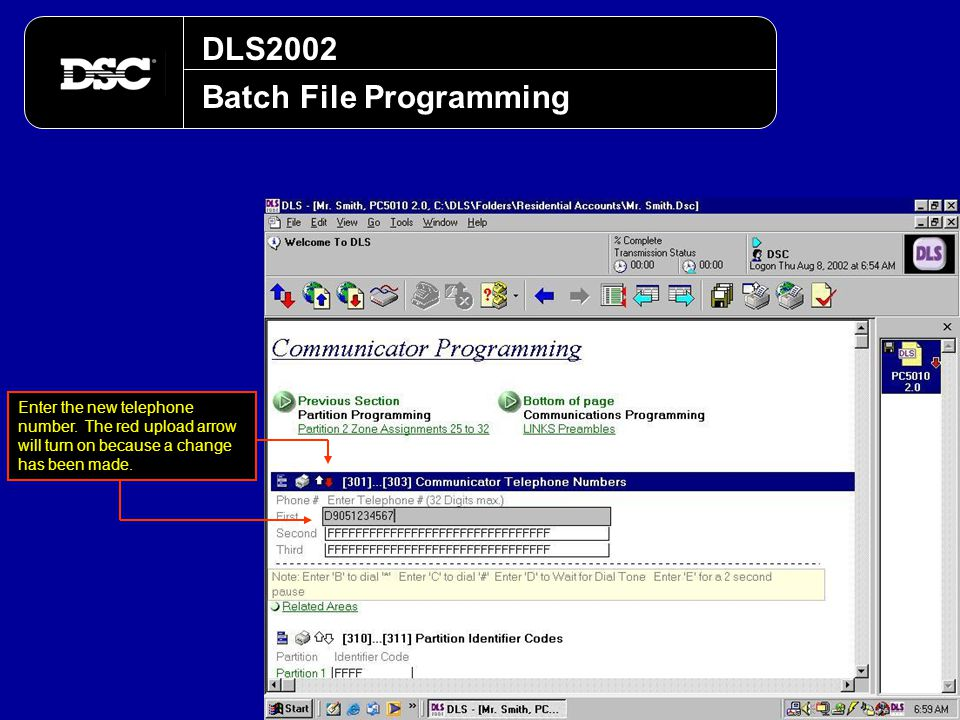 DLS2002 Batch File Programming Enter the new telephone number. The red upload arrow will turn on because a change has been made.