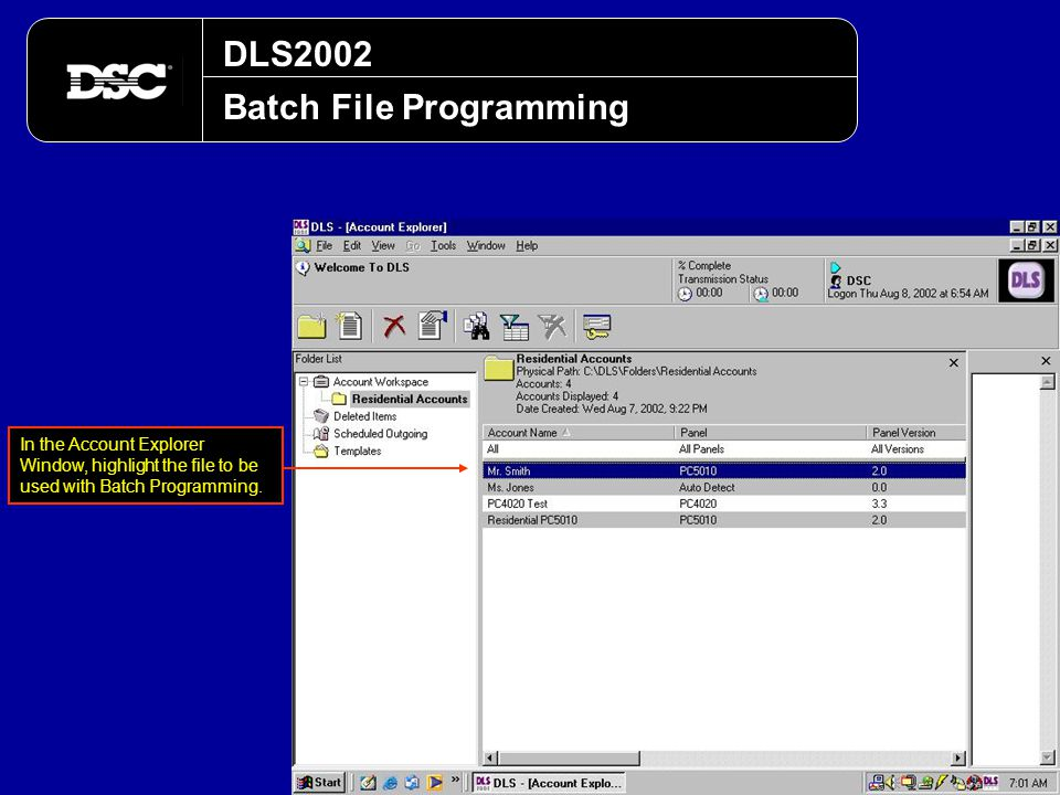DLS2002 Batch File Programming In the Account Explorer Window, highlight the file to be used with Batch Programming.