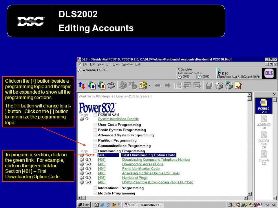 DLS2002 Editing Accounts Click on the [+] button beside a programming topic and the topic will be expanded to show all the programming sections. The [