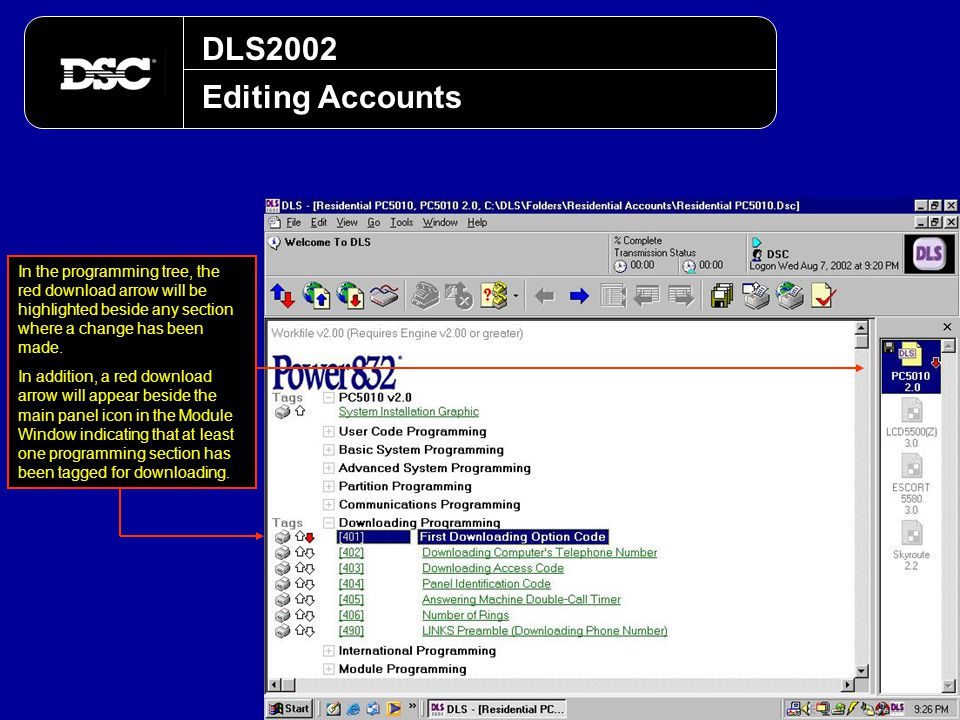 DLS2002 Editing Accounts In the programming tree, the red download arrow will be highlighted beside any section where a change has been made. In addit